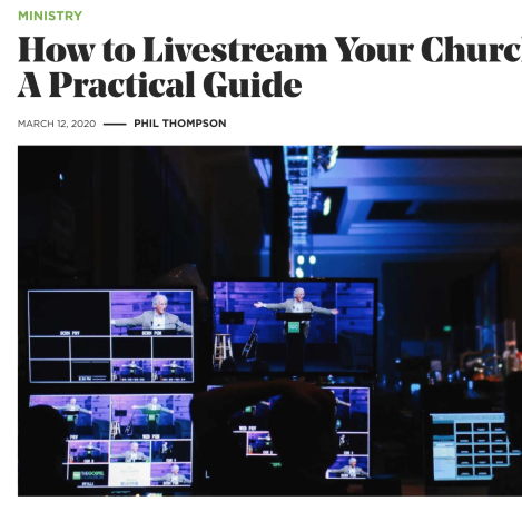 How to Livestream Your Church Service: A Practical Guide