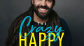 Looking For Joy Amid Chaos? Join Bob Goff, Matthew West, Jeremy Camp and Others on 'The Crazy Happy Podcast'